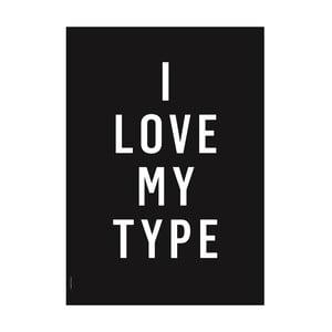Autorský plakát I Love My Type Black, A3