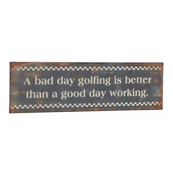 Cedule A bad day golfing, 31x10 cm