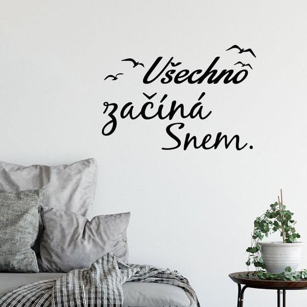 Samolepka na zeď s citátem Ambiance Všechno začíná snem