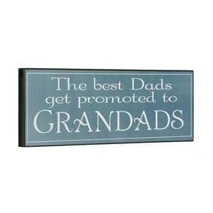 Cedule The best dads get promoted, 14x40 cm