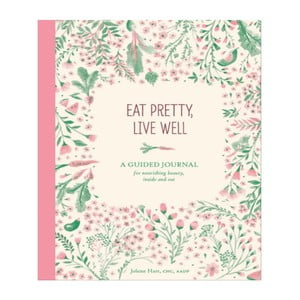 Průvodce Chronicle Books Eat Pretty Live Well
