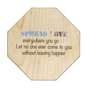 Dřevěná cedule Spread Love Everywhere, 30x30 cm