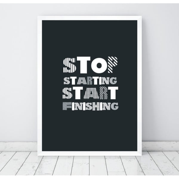 Poster Nord & Co Stop Starting Start Doing, 30 x 40 cm