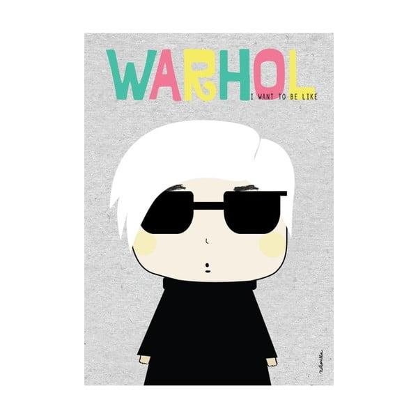 Plakát I want to be like Warhole