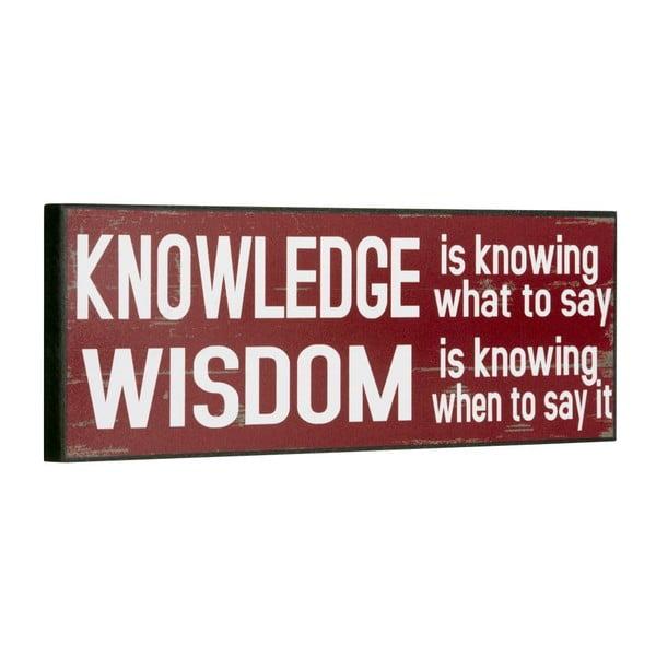 Cedule Knowledge/Wisdom, 14x40 cm