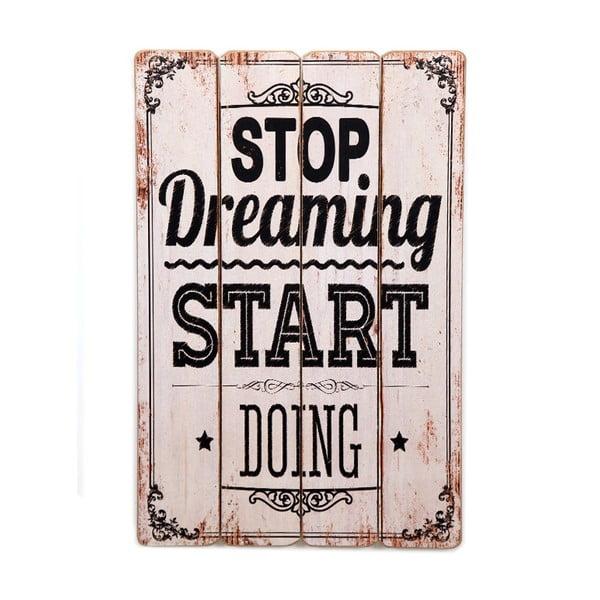 Cedule Stop Dreaming