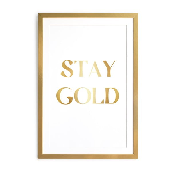 Obraz v rámu Velvet Atelier Stay Gold, 60×40 cm