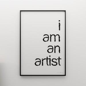 Plakát I am an artist, 100x70 cm