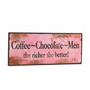 Dekorativní cedule Coffee-Chocolate-Men