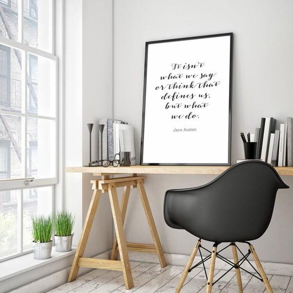 Plakát v dřevěném rámu What we say, 38x28 cm
