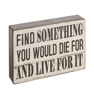 Dekorativní nápis Find Something