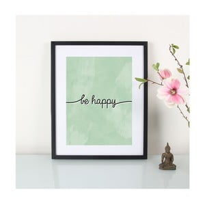 Plakát Be Happy, A3