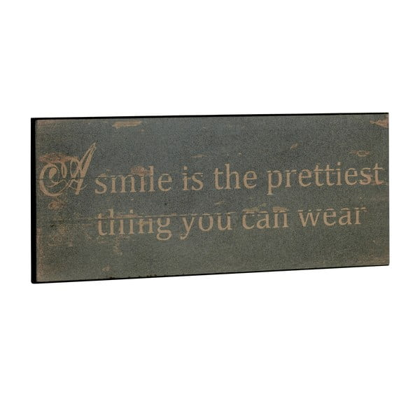 Cedule A smile is the prettiest, 31x13 cm