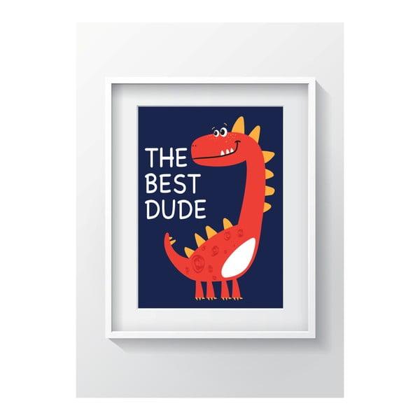 Nástěnný obraz OYO Kids The Best Dude, 24 x 29 cm