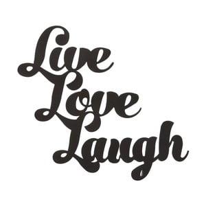 Kovová nástěnná dekorace Live Laugh Love