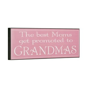 Cedule The best moms get promoted, 14x40 cm