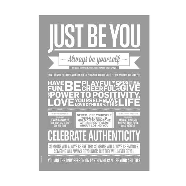 Autorský plakát Just Be You Grey, 50x70 cm