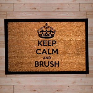 Rohožka Keep Calm and Brush, 40x60 cm