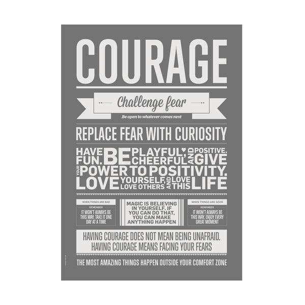 Autorský plakát Courage Grey, 50x70 cm
