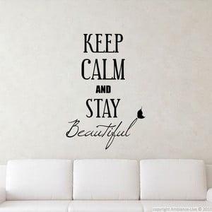 Samolepka Keep Calm and Stay Beautiful, 80x55 cm