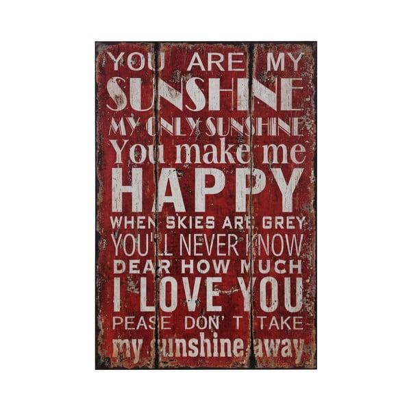 Dřevěný obraz You Are My Sunshine, 25x38 cm