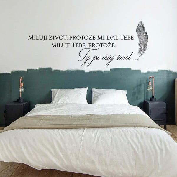 Samolepka na zeď Ty jsi můj život, 70x50 cm