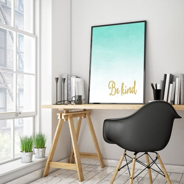 Plakát v dřevěném rámu Be kind, 38x28 cm