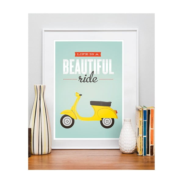 Plakát Life Is a Beautiful Ride