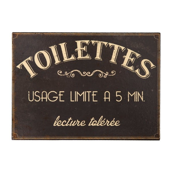Kovová cedule na toaletu Antic Line Usage Limite